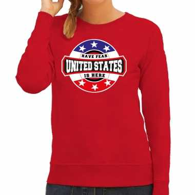 Have fear united states is here / amerika supporter sweater rood voor dames