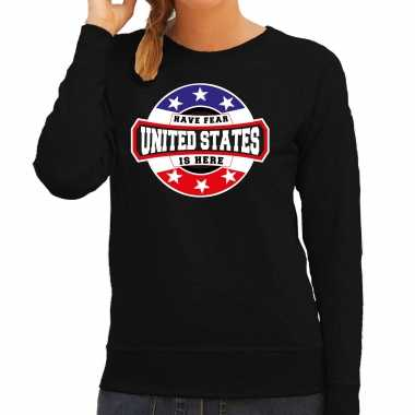 Have fear united states is here / amerika supporter sweater zwart voor dames