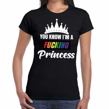Zwart you know i am a fucking princess gay pride t shirt dames